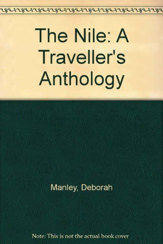 9780304348435: The Nile: A Traveller's Anthology