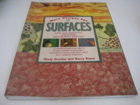 9780304348817: More Recipes for Surfaces: New and Exciting Ideas for Decorative Paint Finishes
