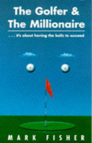 9780304350179: The Golfer and the Millionaire