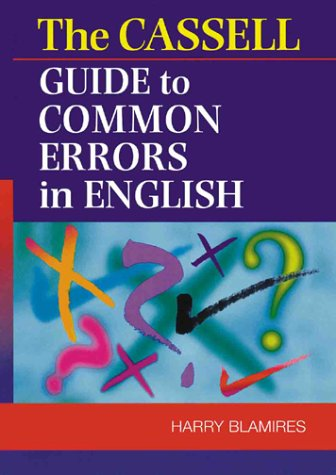 9780304350285: The Cassell Guide to Common Errors in English
