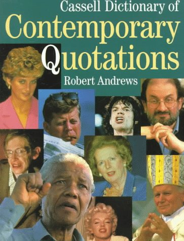 9780304350322: Cassell Dictionary of Contemporary Quotations