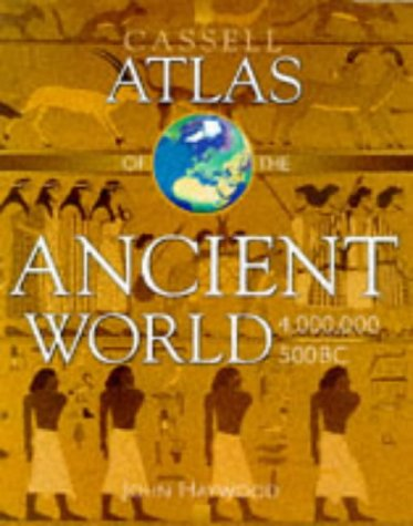 9780304350407: Cassell Atlas Ancient World (Atlases of World History)