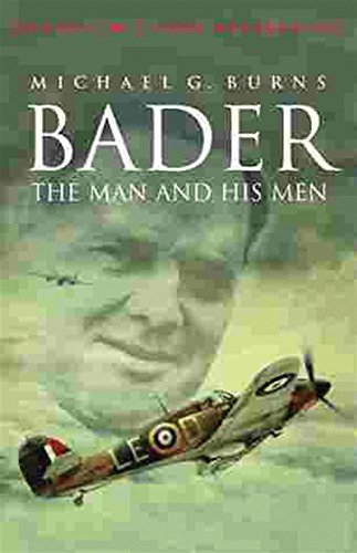 9780304350520: Bader: The Man and His Men (Cassell military classics)