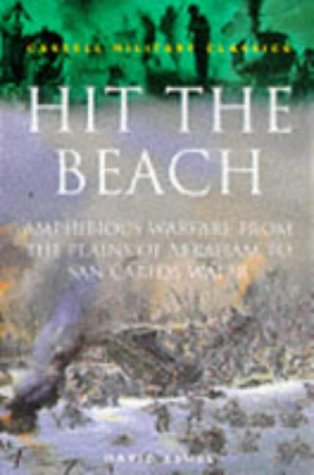 9780304350568: Cassell Military Classics: Hit The Beach: The Drama Of Amphibious Warfare