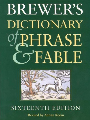9780304350964: Brewer's Dictionary of Phrase and Fable: 16th Edition