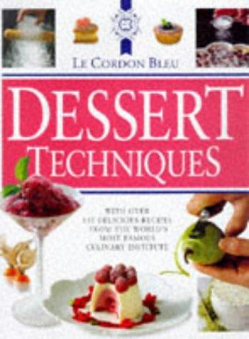9780304351206: Le Cordon Bleu Dessert Techniques