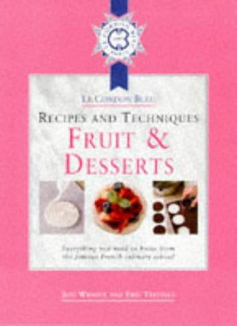 Cordon Bleu Recipes and Techniques: Fruit and: Wright, Jeni and