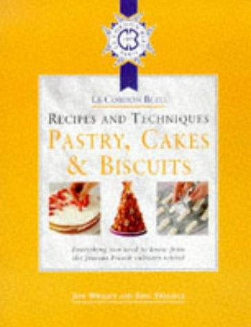 Cordon Bleu Recipes and Techniques: Pastry, Cakes: Wright, Jeni and