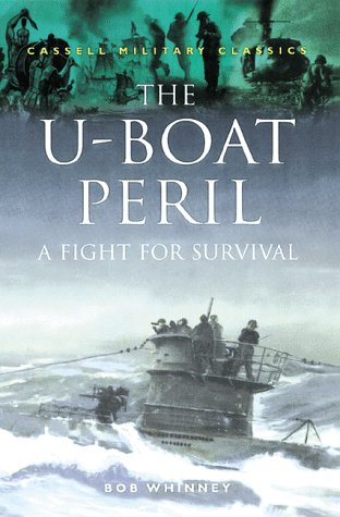 THE U-BOAT PERIL. An Anti-Submarine Commander's War.