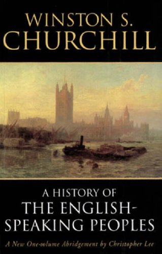 A History of the English-Speaking Peoples: Winston Churchill