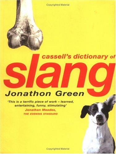 9780304351671: Cassell Dictionary Of Slang