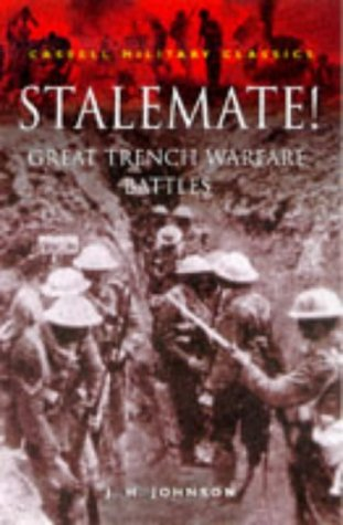 9780304351695: Stalemate!: Great Trench Warfare Battles (Cassell Military Class)