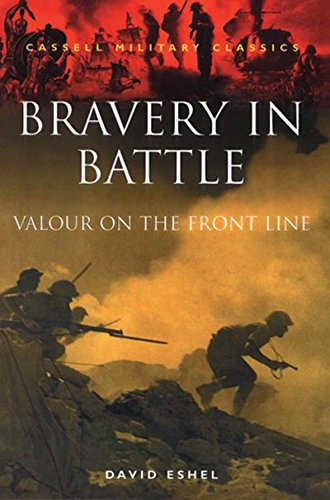 9780304352067: Bravery in Battle: Valour on the Front Line (Cassell Military Class)