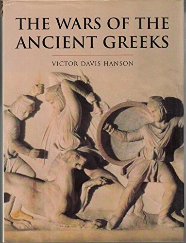 9780304352227: The Wars of the Ancient Greeks and Their Invention of Western Military Culture (The Cassell history of Warfare)