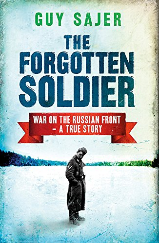 The Forgotten Soldier (Cassell Military Paperbacks): Guy Sajer