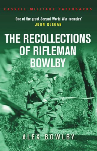 9780304352432: The Recollections of Rifleman Bowlby (Cassell Military Paperbacks)