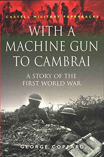 9780304352586: With a Machine Gun to Cambrai (Cassell Military Paperbacks)