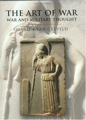 9780304352647: The Art of War: War and Military Thought