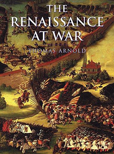 9780304352708: The Renaissance At War