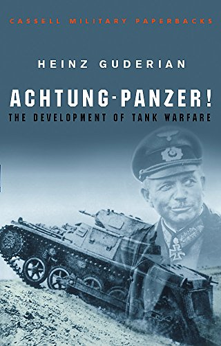 9780304352852: Achtung Panzer!: The Development of Tank Warfare (CASSELL MILITARY PAPERBACKS)