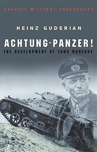 9780304352852: Achtung-Panzer!: The Development of Tank Warfare