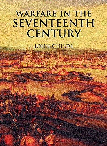 9780304352890: Warfare In The Seventeenth Century (Cassell'S History Of Warfare)