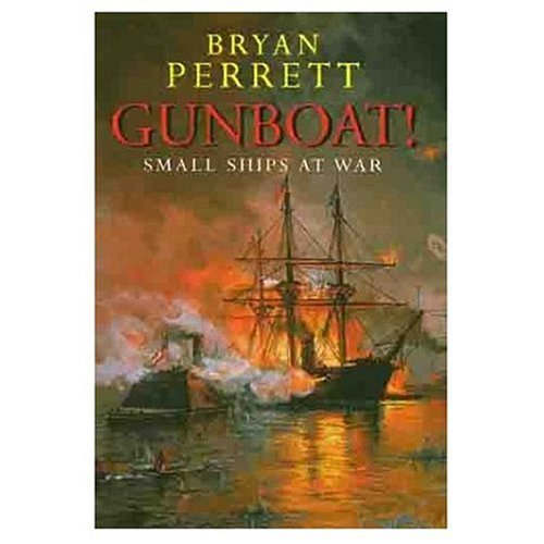 Gunboat. Small Ships at War.