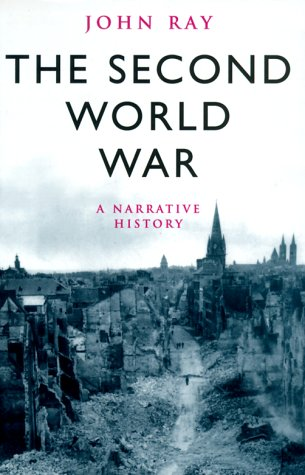 9780304353033: The Second World War: A Narrative History