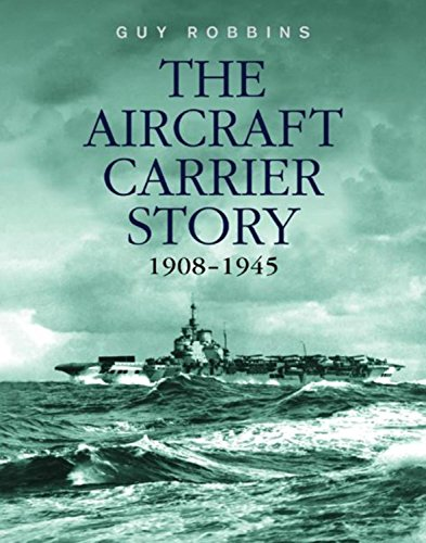 9780304353088: The Aircraft Carrier Story 1908-1945
