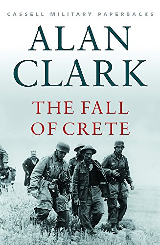 9780304353484: Cassell Military Classics: The Fall of Crete (Cassell Military Paperbacks)