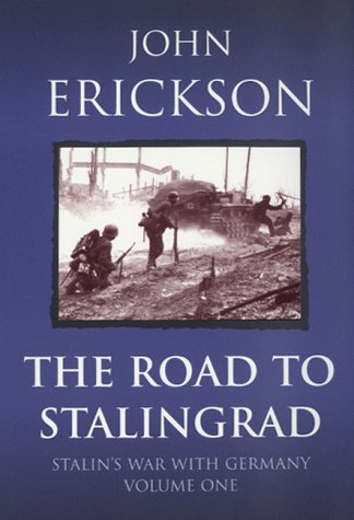 9780304353750: The Road To Stalingrad: Stalin's War with Germany v. 1