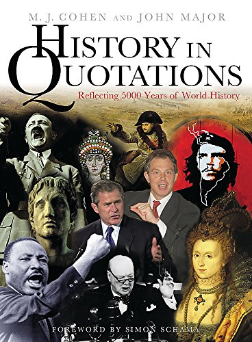 9780304353873: History In Quotations: Reflecting 5000 Years Of World History