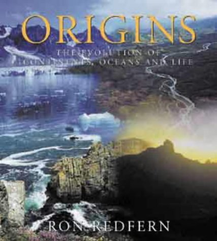9780304354030: Origins: The Evolution of Continents, Oceans and Life