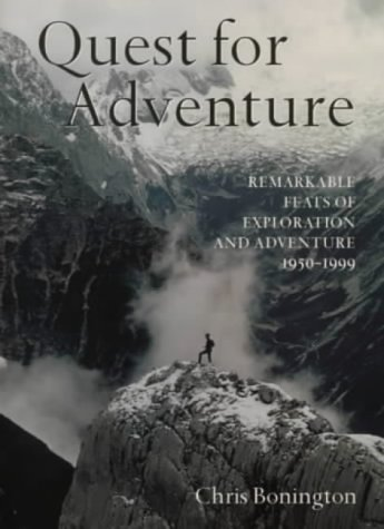 9780304354184: Quest for Adventure: Remarkable Feats of Exploration and Adventure 1950-2000