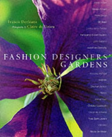Fashion Designers' Gardens: Dorleans, Francis