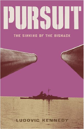 "9780304355266: Pursuit: The Chase and Sinking of the ""Bismarck"" (Cassell Military Paperbacks)"