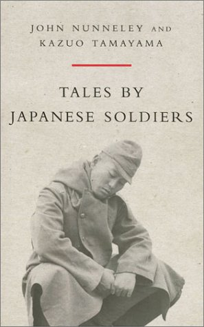 9780304355280: Tales by Japanese Soldiers (Cassell Military Trade Books)
