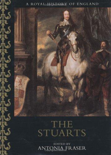 9780304355396: The Stuarts (Royal History of England)
