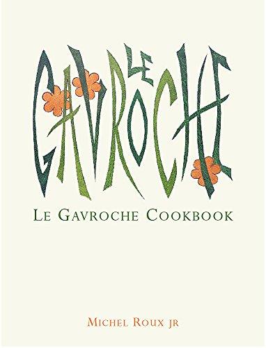 9780304355730: Le Gavroche Cookbook