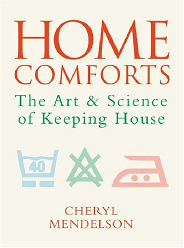 9780304356249: Home Comforts: The Art and Science of Keeping House