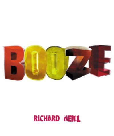 9780304356416: Booze: The Drinks Bible for the 21st Century