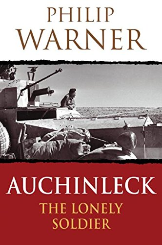 9780304356461: Auchinleck: The Lonely Soldier