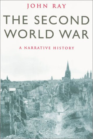 9780304356737: The Second World War: A Narrative History