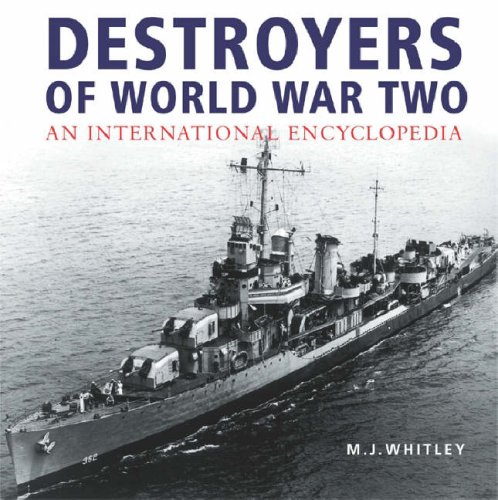 9780304356751: Destroyers of World War Two: An International Encyclopedia