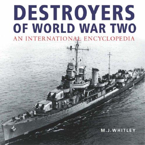 9780304356751: Destroyers of World War Two: An International Encyclopedia