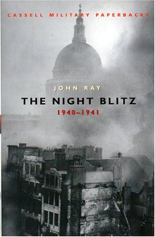 9780304356768: Cassell Military Classics: The Night Blitz: 1940 -1941 (Cassell Military Paperbacks)