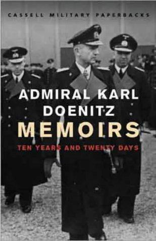 9780304356867: Memoirs: Ten Years and Twenty Days (Cassell Military Paperbacks)
