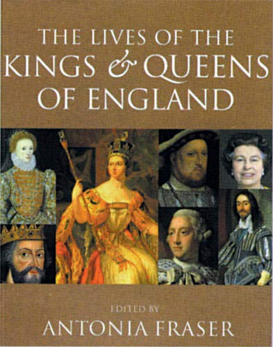 9780304357239: The Lives of the Kings and Queens of England