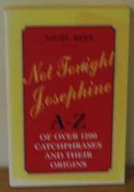 9780304357390: 'NOT TONIGHT, JOSEPHINE'
