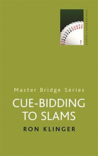 9780304357680: Cue-Bidding to Slams (Master Bridge Series)